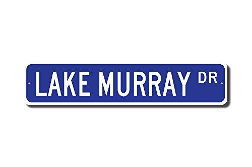 (rfy9u7 Lake Murray, Lake Murray Sign, Lake Murray Gift, South Carolina Lake, Lake Murray Visitor, Lake Fan, Custom Street Sign, Quality Metal Sign)