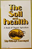 The Soil and Health, Albert Howard, 0805203346