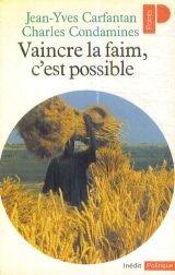 Vaincre la faim, c'est possible par Jean-Yves Carfantan