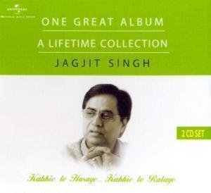 Jagjit Singh - Kabhie To Hasaye...Kabhie To Rulaye (2-CD Set / A Lifetime Collection / Greatest Hits Of Jagjit Singh)