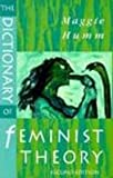 The Dictionary of Feminist Theory, Humm, Maggie, 0814206670