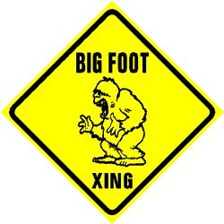 BIG FOOT CROSSING Sasquatch creature sign