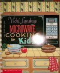 Microwave Cooking for Kids, Vicki Lansky, 0590442031