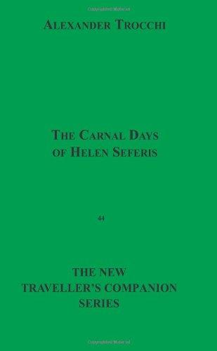 The Carnal Days Of Helen Seferis pdf epub