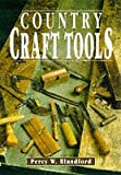 Country Craft Tools, Percy W. Blandford, 1853108235
