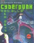 Descargar Libro Cyberpunk - Mas Alla De Matrix Horacio Moreno