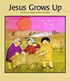 img - for Jesus Grows Up book / textbook / text book
