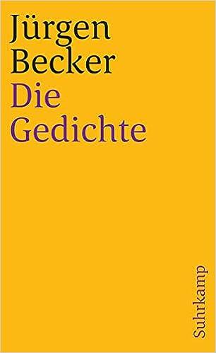 Die Gedichte Suhrkamp Taschenbuch Amazon De Becker Jurgen Bucher