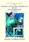 img - for Definitive Guide to Criminal Justice & Criminology on the World Wide Web (2nd, 02) by Schmalleger, Frank [Spiral-bound (2001)] book / textbook / text book