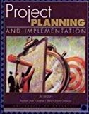 Project Planning and Implementation 9780536602428