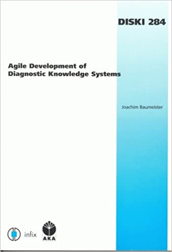 Book Agile Development of Diagnostic Knowledge Systems (Dissertations in Artificial Intelligence: Infix)