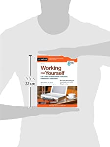 Working for Yourself: Law & Taxes for Independent Contractors, Freelancers & Consultants by NOLO