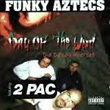 Day Of The Dead by Funky Aztecs Feat 2pac