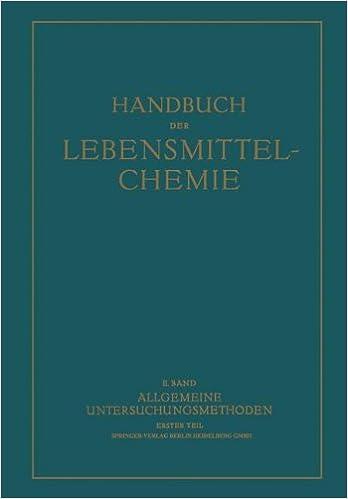 Allgemeine Untersuchungsmethoden (Handbuch der Lebensmittelchemie)
