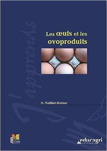 Livres Les oeufs et les ovoproduits epub, pdf