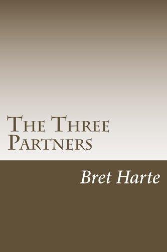 Read Online The Three Partners PDF