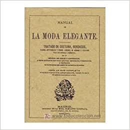 Manual De La Moda Elegante. Precio En Dolares (Spanish) Hardcover – 2006