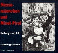 Messemännchen und Minol-Pirol Gebundenes Buch – 1999 Simone Tippach-Schneider Schwarzkopf & Schwarzkopf 3896023004 MAK_GD_9783896023001