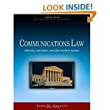By John D. Zelezny Communications Law: Liberties, Restraints, and the Modern Media (Wadsworth Series in Mass Communicat (6th Edition)