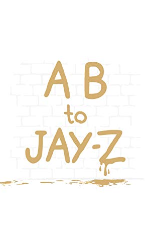 A B to Jay-Z