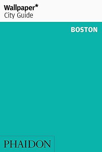 Wallpaper* City Guide Boston 2013 (Wallpaper City Guides)