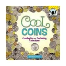 Cool Coins:: Creating Fun and Fascinating Collections!