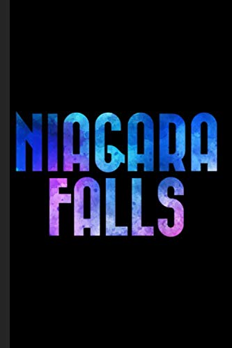 Niagara Falls: A Journal to Log Your Best Vacation Ever! ()