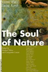 The Soul of Nature: Visions of a Living Earth