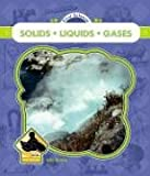 Solids, Liquids, and Gasses, Julie Murray, 1596798300