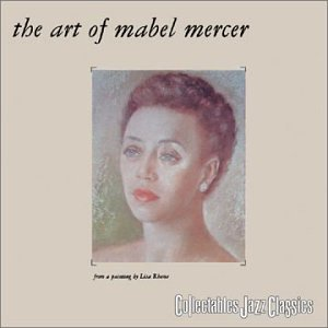 The Art Of Mabel Mercer