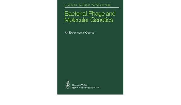 bacterial phage and molecular genetics winkler u schulte hiltrop g rger w wackernagel w