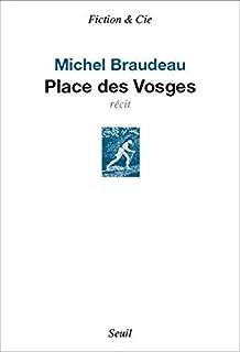Place des Vosges, Braudeau, Michel