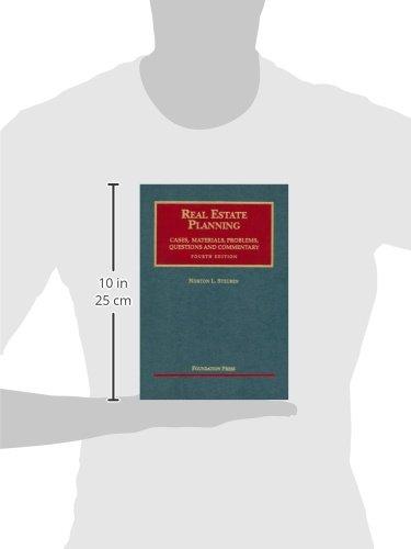 Steuben's Real Estate Planning (University Casebook Series)
