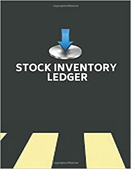 Stock Inventory Ledger: Track inventory level, inventory movement