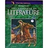 McDougal Littell: The Language of Literature; Grade 8 (Florida Edition)