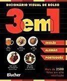 Dicionário Visual de Bolso - 3 em 1: Inglês/Alemão