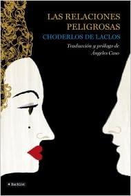 Descargas gratuitas para libros en línea Las relaciones peligrosas (BackList Clásicos) 8408088688 CHM