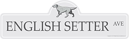 English Setter Street Sign | Indoor/Outdoor | Dog Lover Funny Home Décor for Garages, Living Rooms, Bedroom, Offices | SignMission personalized gift | 18