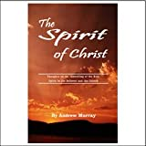 The Spirit of Christ, Andrew Murray, 0875083951