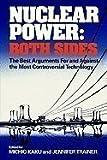 Nuclear Power, Both Sides, Michio Kaku, 0393016315