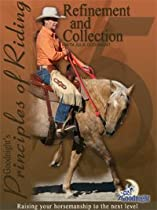 Goodnight's Principles of Riding: Refinement and Collection Dvd!