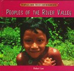 Peoples of the River Valley, Robert Low, 0823922952