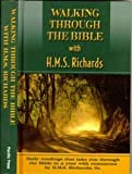 Walking Through the Bible with H. M. S. Richards, H. M. S. Richards, 0816305307