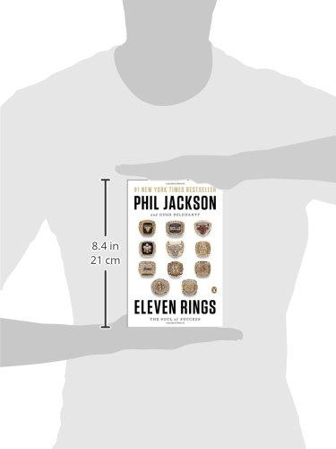 Eleven Rings: The Soul of Success: Phil Jackson, Hugh Delehanty ...