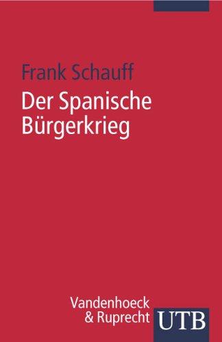 Der Spanische Bürgerkrieg (Uni-Taschenbücher S)