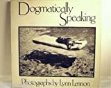 Dogmatically Speaking, Lynn Lennon, 0670276650