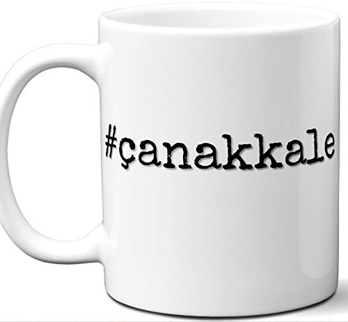 #çanakkale Gift Hashtag Mug. Cool, Hip, Unique Çanakkale, Turkey City Hash Tag Themed Tea Cup Men Women Fan Lover Birthday Mothers Day Fathers Day Christmas Coworker.