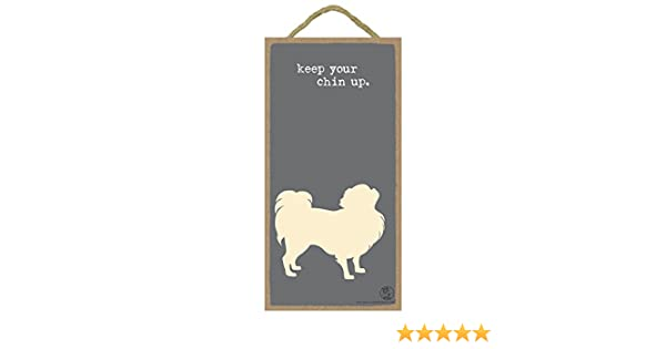INC SJT ENTERPRISES SJT16522 Keep Your Chin Up 5 x 10 Wood Plaque Featuring The Artwork of Dog is Good
