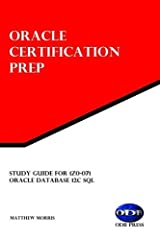 Study Guide for 1Z0-071: Oracle Database 12c SQL: Oracle Certification Prep Paperback