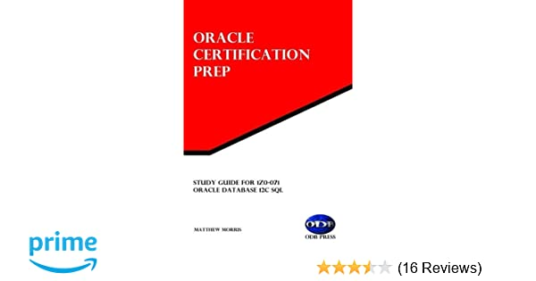 Amazon com: Study Guide for 1Z0-071: Oracle Database 12c SQL: Oracle